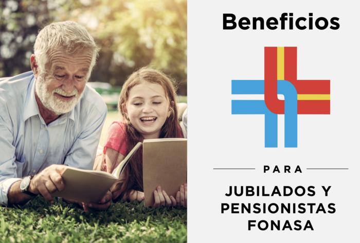 Mirá los beneficios FONASA que tenemos para Jubilados y Pensionistas